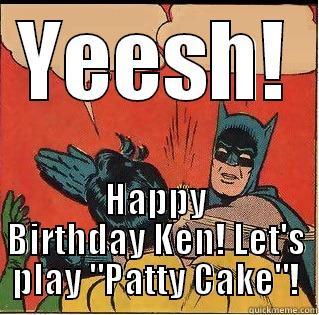 ea5d7699d6675877fc18ab971208feabf0d2d629562d8e6ea583423927f81b85 it's ken's birthday! quickmeme