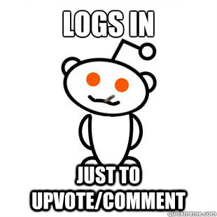 logs in just to upvote/comment