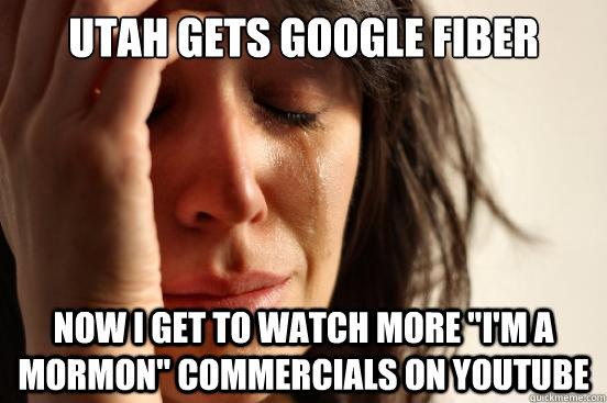 Utah Gets Google fiber now i get to watch more