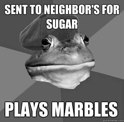 sent to neighbor's for sugar plays marbles