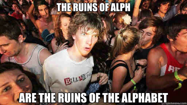 the ruins of alph are the ruins of the alphabet - the ruins of alph are the ruins of the alphabet  Sudden Clarity Clarence