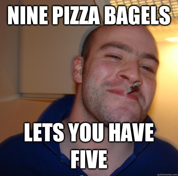 Nine pizza bagels  Lets you have five - Nine pizza bagels  Lets you have five  Misc