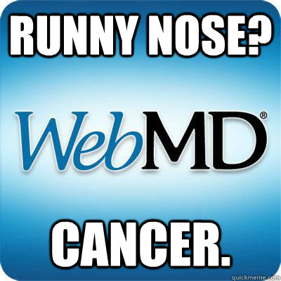 Runny Nose? Cancer. - Runny Nose? Cancer.  Misc