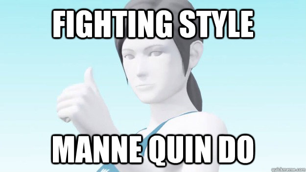 Fighting style manne quin do - Fighting style manne quin do  Wii Fit Trainer