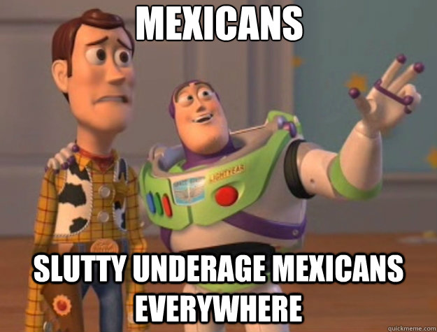 Slutty mexicans