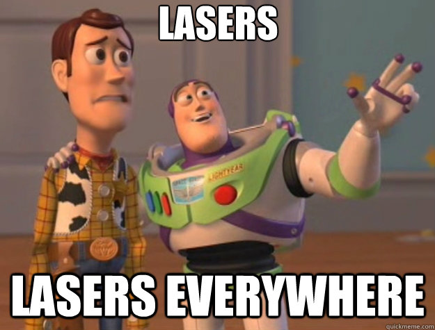 Lasers Lasers everywhere - Lasers Lasers everywhere  Toy Story