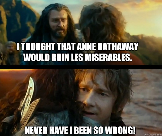 25 Best Memes About Anne Hathaway: I Thought That Anne Hathaway Would Ruin Les Miserables