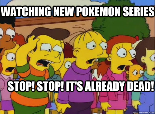 Stop! Stop! It's already dead! Watching New Pokemon Series