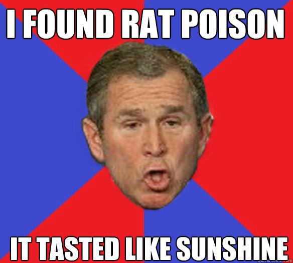 I found rat poison it tasted like sunshine