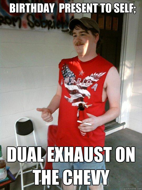 ec4d35524df0b0f7807612269b8d8ded6f019771d080edac10b9e0ca9e665ff2 redneck randal memes quickmeme,Chevy Birthday Meme