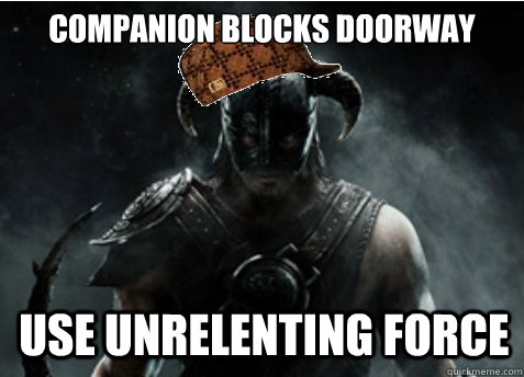 Companion blocks doorway use unrelenting force