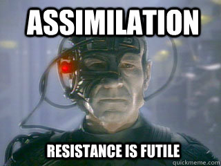 Assimilation resistance is futile