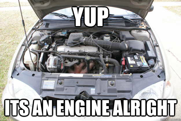 YUP ITS AN ENGINE ALRIGHT - YUP ITS AN ENGINE ALRIGHT  Misc