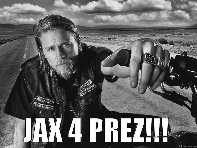 Jax Teller 4 President Quickmeme