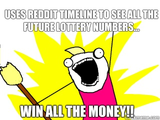 Uses reddit timeline to see all the future lottery numbers