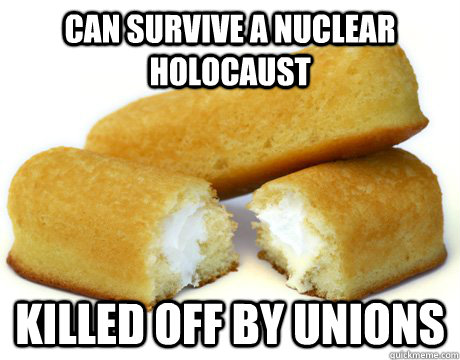 Can Survive A Nuclear Holocaust Killed off by Unions
