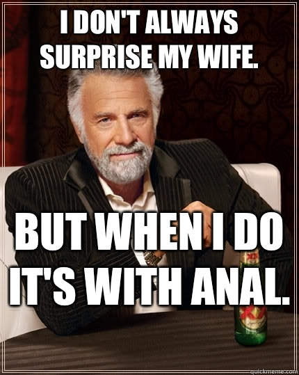 Unexpectedness! Playing with my wifes anus are not