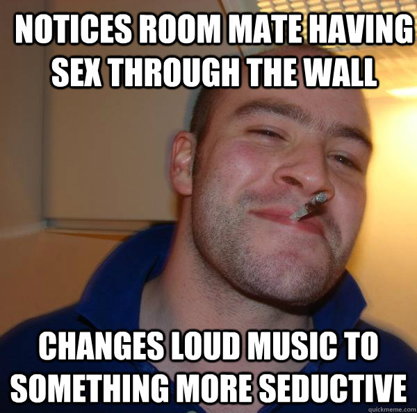 Notices room mate having sex through the wall Changes loud music to something more seductive - Notices room mate having sex through the wall Changes loud music to something more seductive  Misc