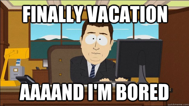 I M On Vacation Funny Meme : I m on vacation funny memes