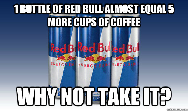 why is red bull not popular Red bull is the original energy drink endlessly copied by competitors, the slender, eight-ounce, blue-and-silver can is recognized the world over.
