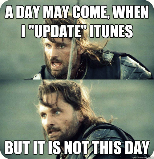 a day may come, when i