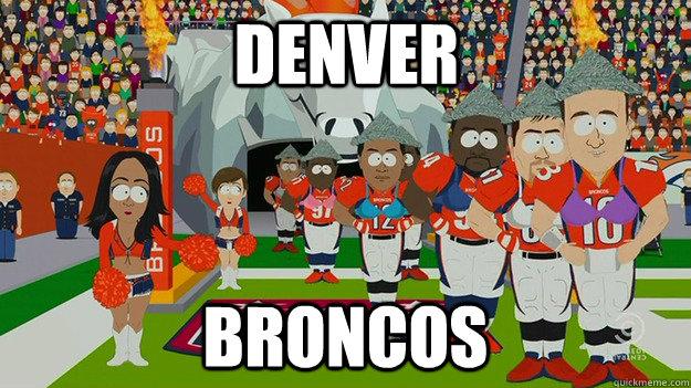 Denver Broncos  The Broncos