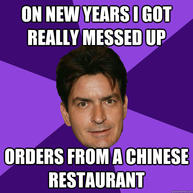 on New years I got really messed up orders from a chinese restaurant - on New years I got really messed up orders from a chinese restaurant  Clean Sheen