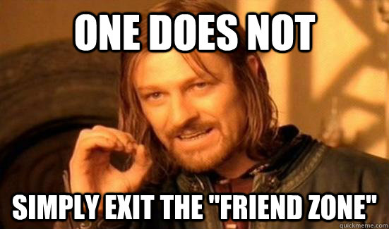 One does not Simply exit the