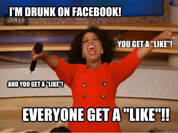 ed8f7f086069cb2a3936983cfd21948dc4d1f0692f5e87e478a5961fe30ebf83 i'm drunk on facebook! everyone get a \