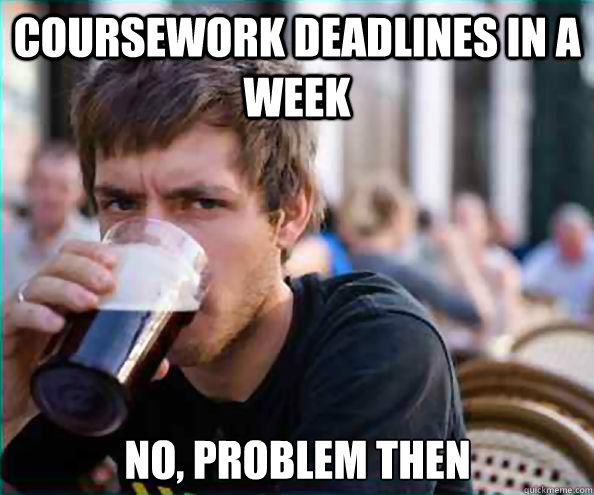 Coursework deadline!?