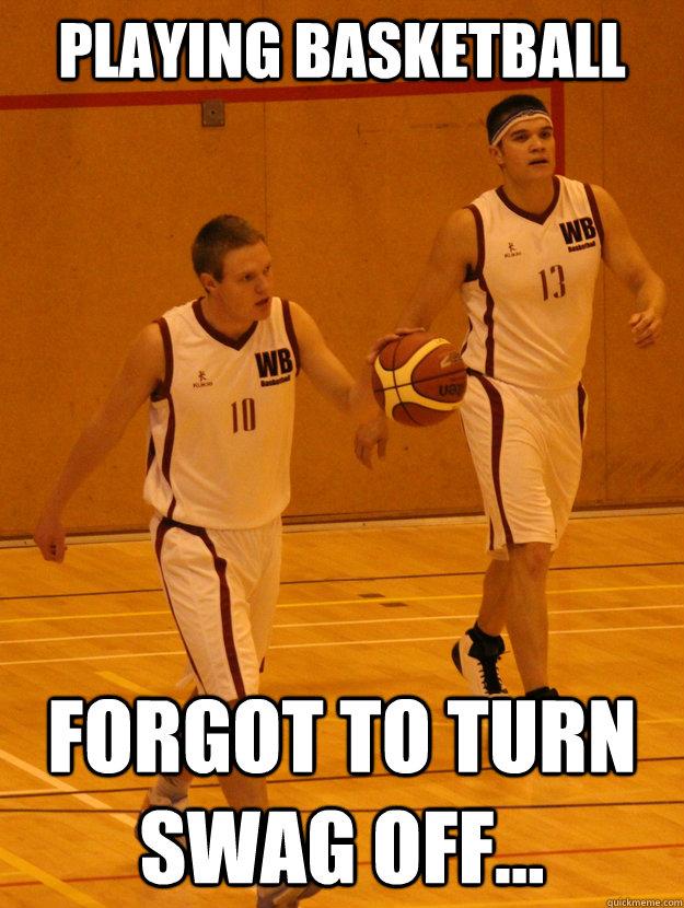 basketball swag memes quickmeme