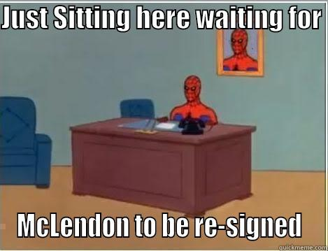 JUST SITTING HERE WAITING FOR  MCLENDON TO BE RE-SIGNED  Spiderman Desk