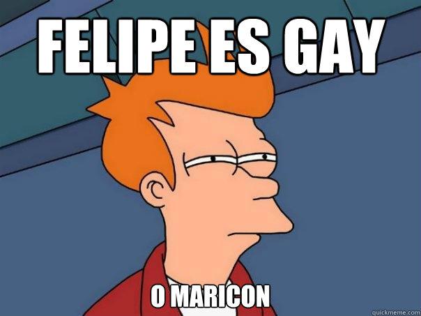 Felipe Is Gay 92