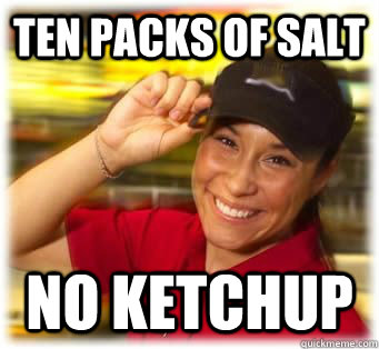 TEN PACKS OF SALT NO KETCHUP
