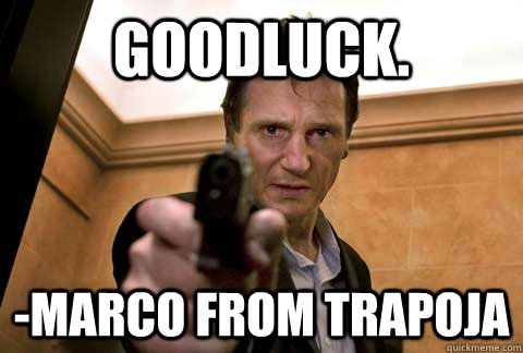 Goodluck. -Marco from Trapoja - Goodluck. -Marco from Trapoja  Misc