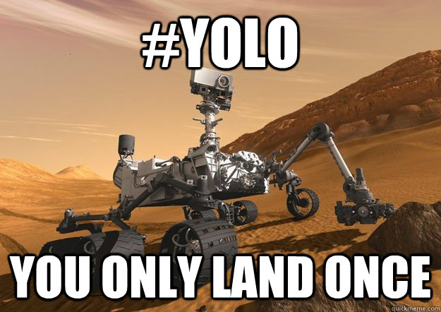 #YOLO You only land once