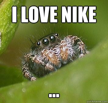 i love nike ... - i love nike ...  Misunderstood Spider