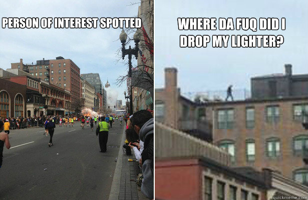 Person of Interest spotted Where da fuq did I drop my lighter?