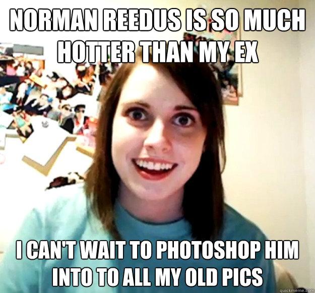 Norman Reedus is so mu...