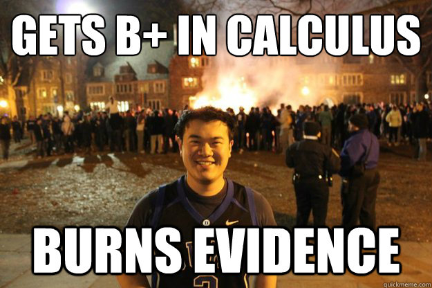 Gets B+ in Calculus Burns evidence - Gets B+ in Calculus Burns evidence  Misc