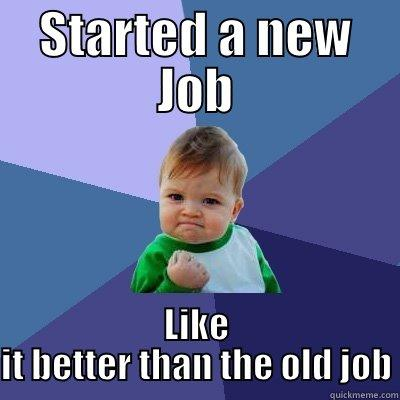 New Job Quickmeme