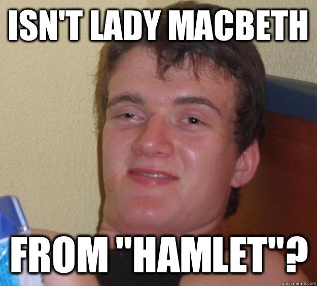 Isn't Lady Macbeth From