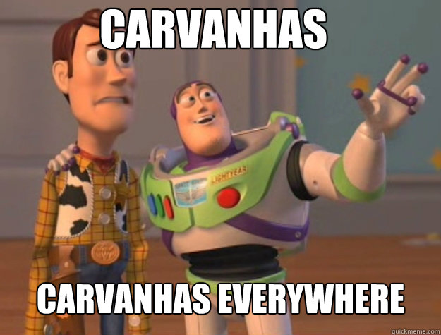 carvanhas carvanhas everywhere - carvanhas carvanhas everywhere  Basic Bitches Everywhere