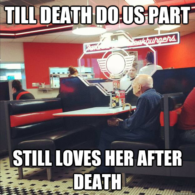 Till Death Do us Part Still loves her after Death