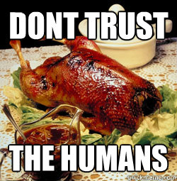 DONT TRUST THE HUMANS - DONT TRUST THE HUMANS  Misc