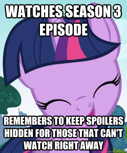 Watches Season 3 episode Remembers to keep spoilers hidden for those that can't watch right away  Good Gal Twilight