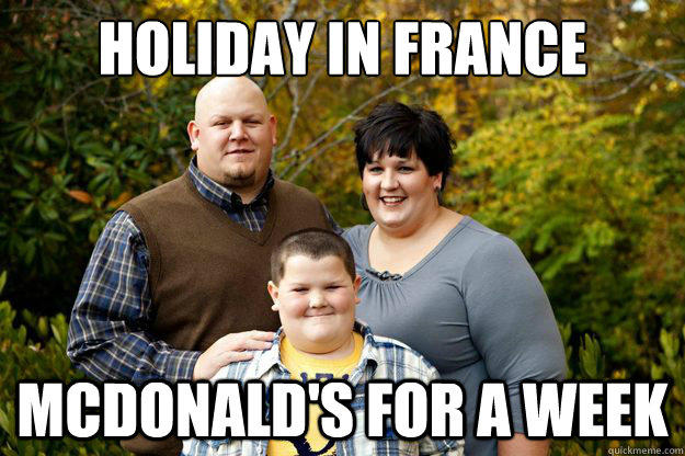 Holiday in France McDonald's for a week