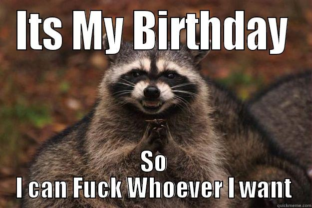Funny It S My Birthday Meme : Its my birthday quickmeme