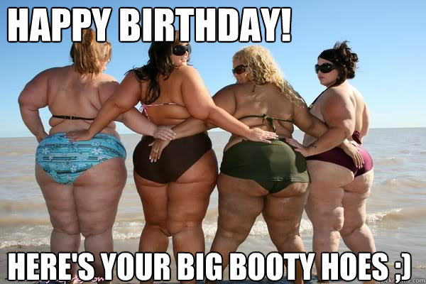 Hoes with big booty