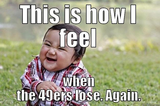 49ers losing again quickmeme 49ers losing again this is how i feel when the 49ers lose again voltagebd Images